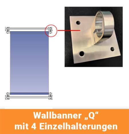 Wallbanner-Q-parallel-zur-Wand_mit-4-Einzelhalterungen